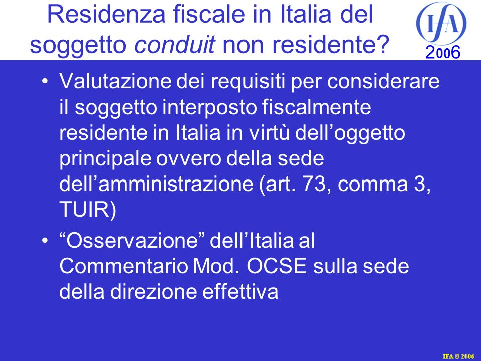 Residenza fiscale in Italia del soggetto conduit non residente
