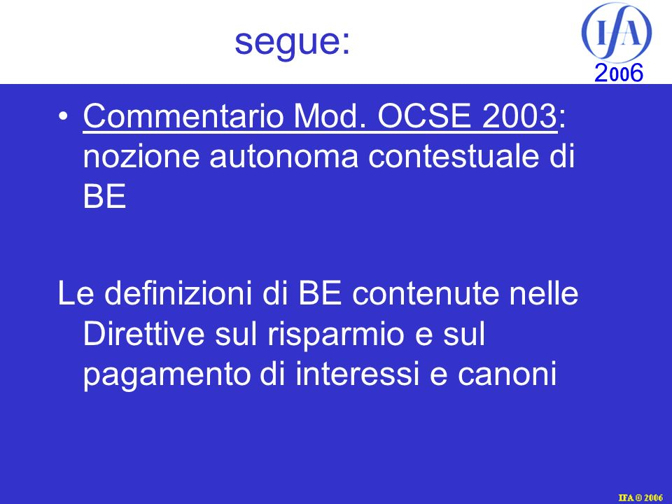 segue: Commentario Mod. OCSE 2003: nozione autonoma contestuale di BE