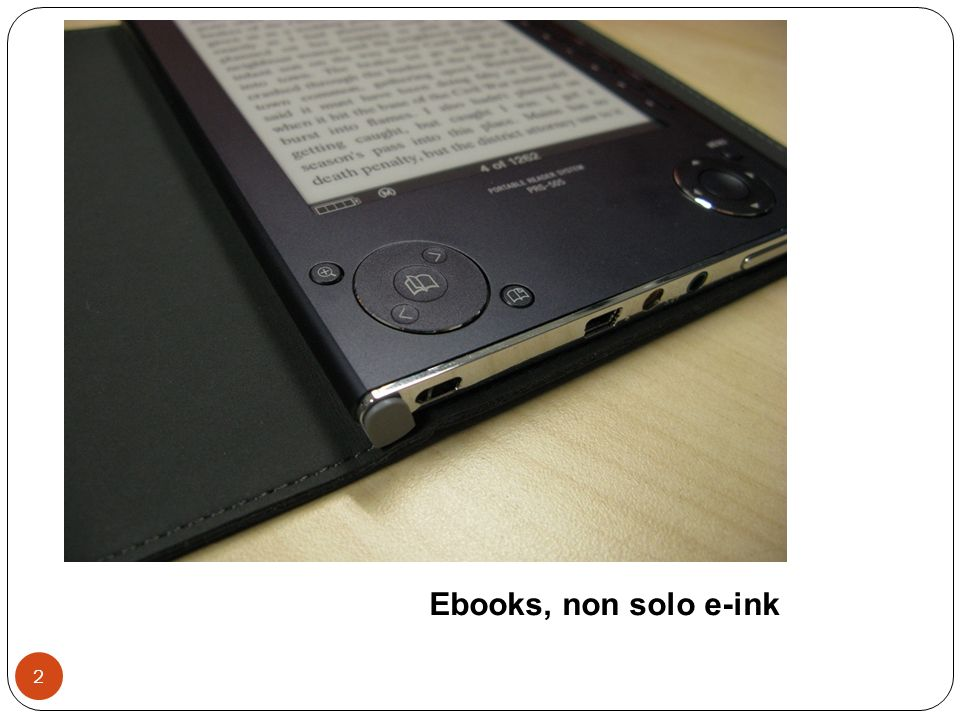 Ebooks, non solo e-ink 2