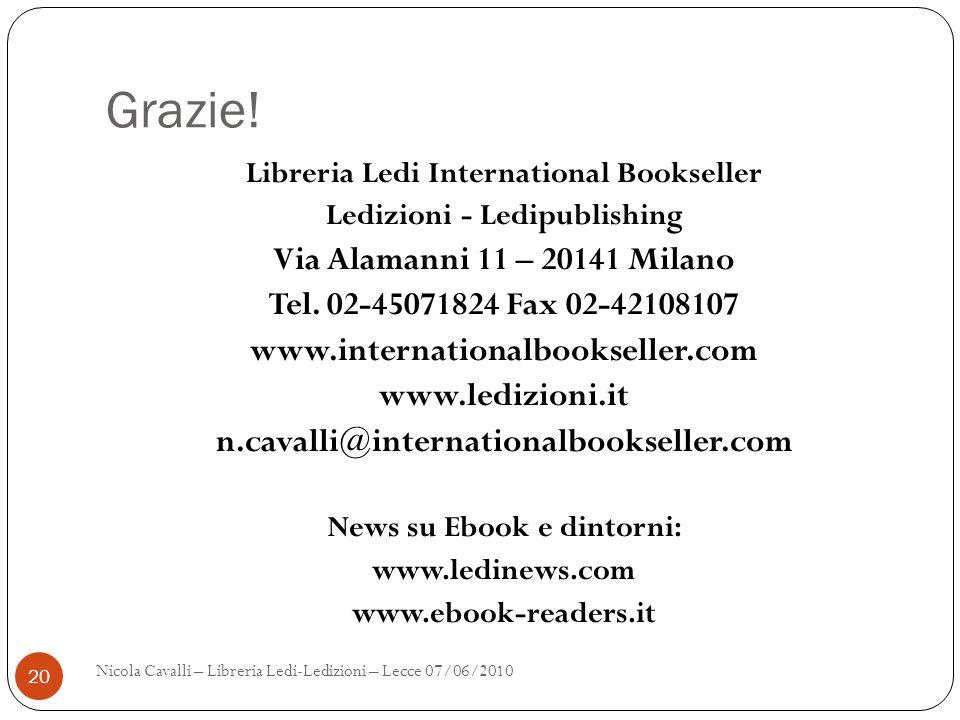 Grazie! Via Alamanni 11 – 20141 Milano
