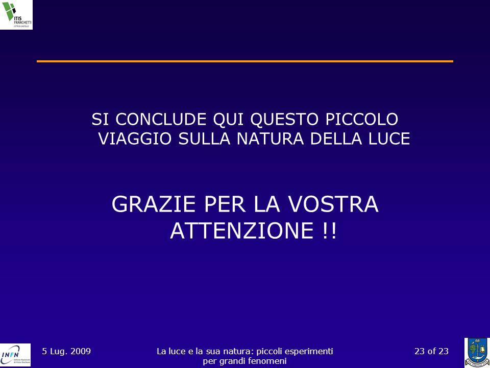 GRAZIE PER LA VOSTRA ATTENZIONE !!