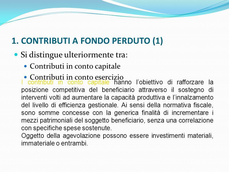 1. CONTRIBUTI A FONDO PERDUTO (1)