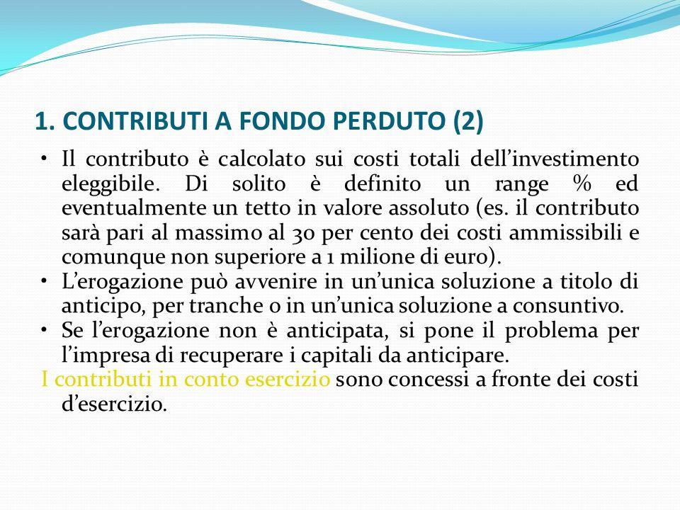 1. CONTRIBUTI A FONDO PERDUTO (2)