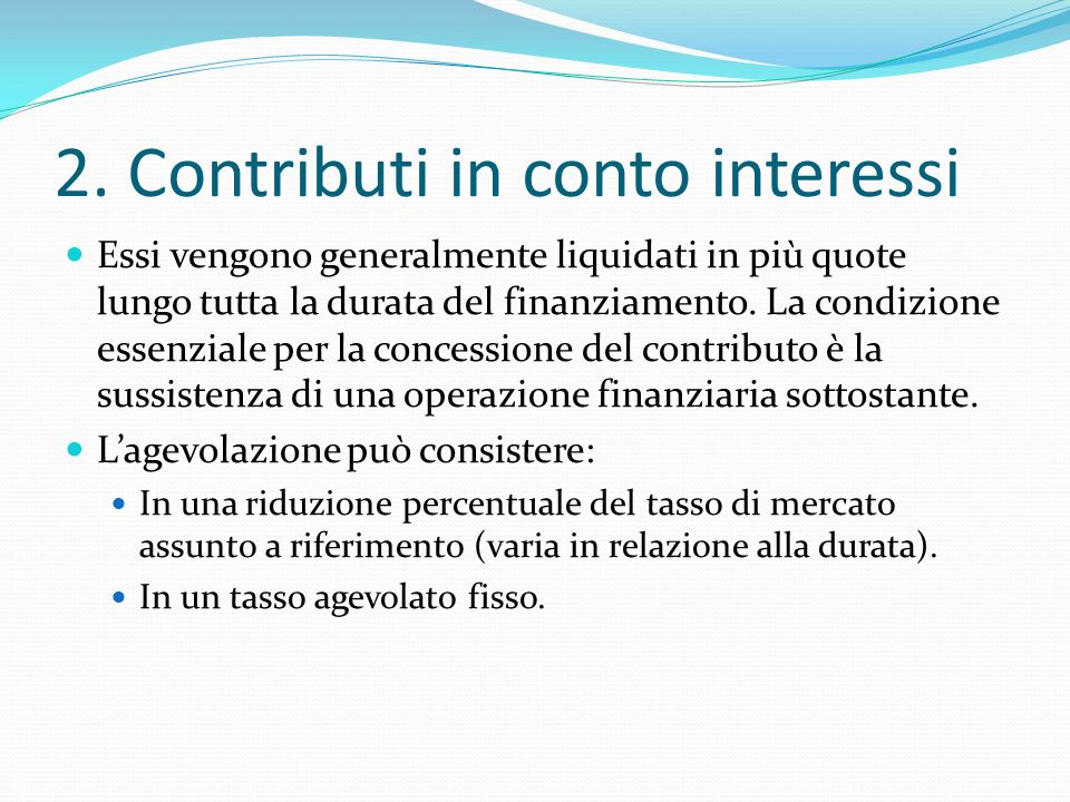 2. Contributi in conto interessi