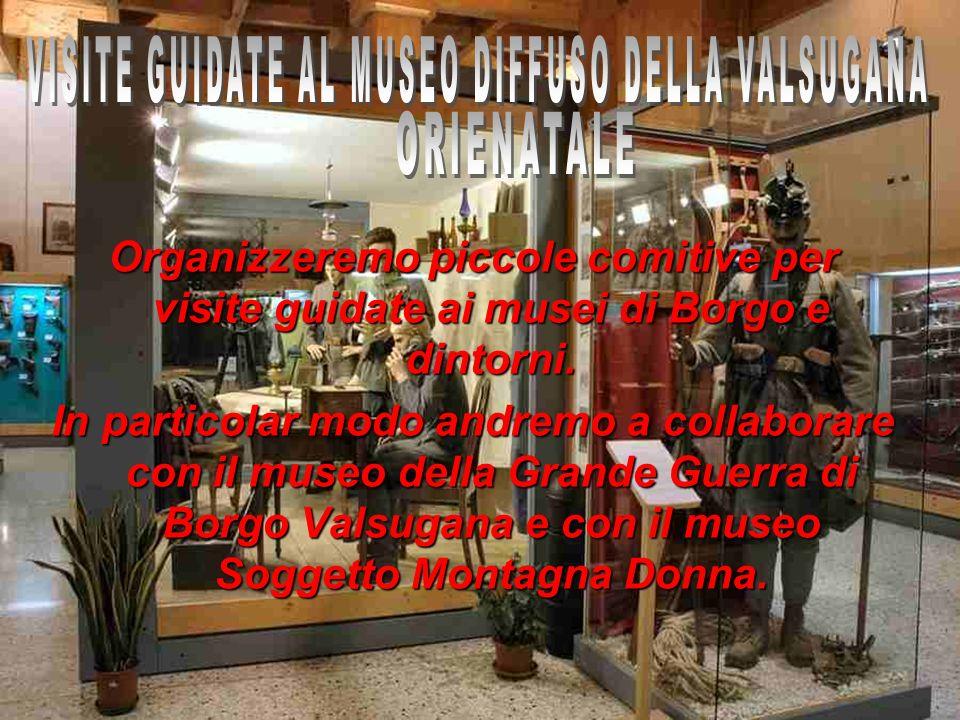 VISITE GUIDATE AL MUSEO DIFFUSO DELLA VALSUGANA