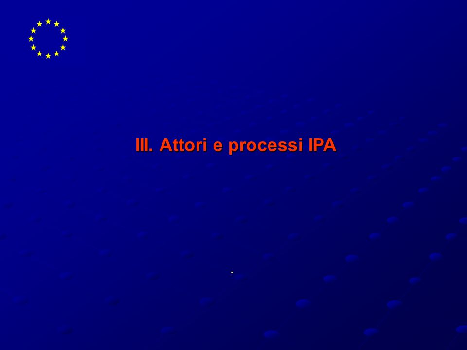 III. Attori e processi IPA