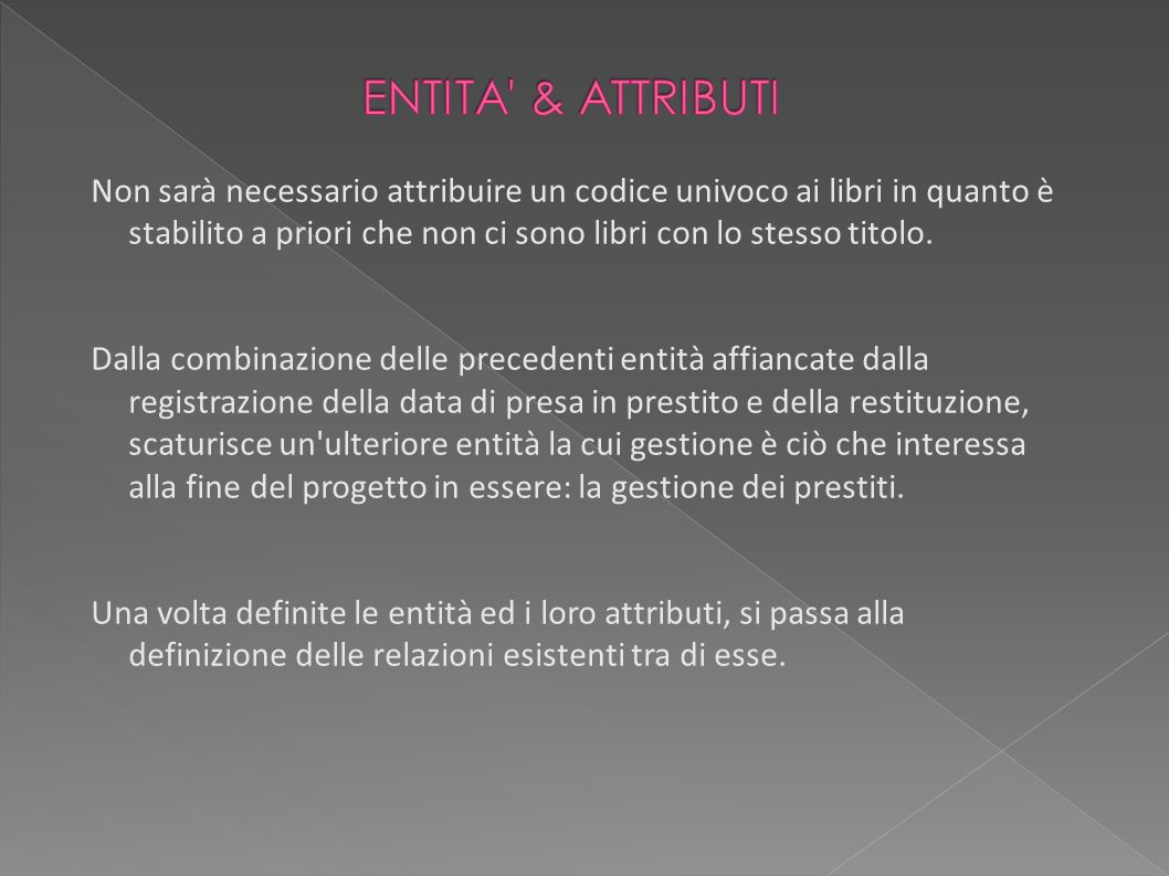 ENTITA & ATTRIBUTI