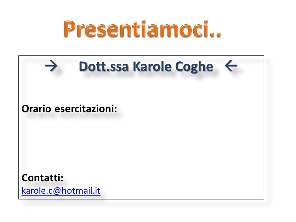  Dott.ssa Karole Coghe 