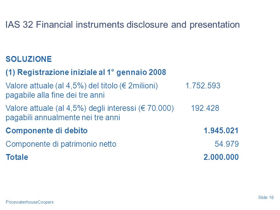 IAS 32 Financial instruments disclosure and presentation