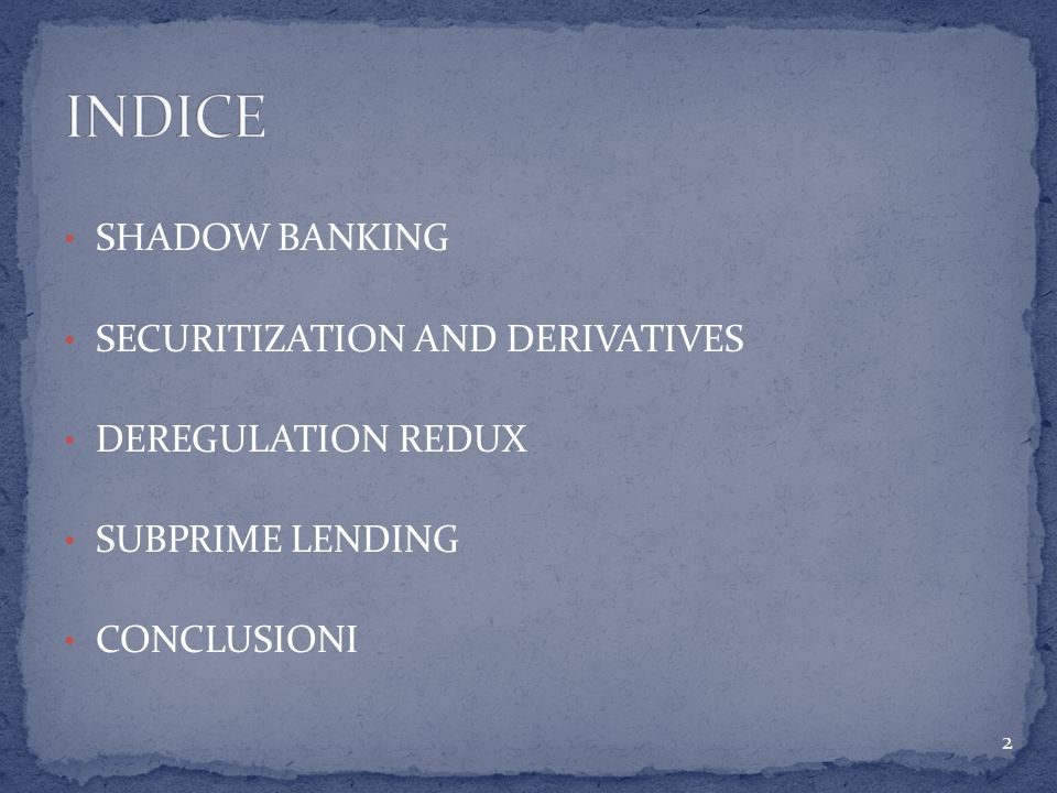 INDICE SHADOW BANKING SECURITIZATION AND DERIVATIVES