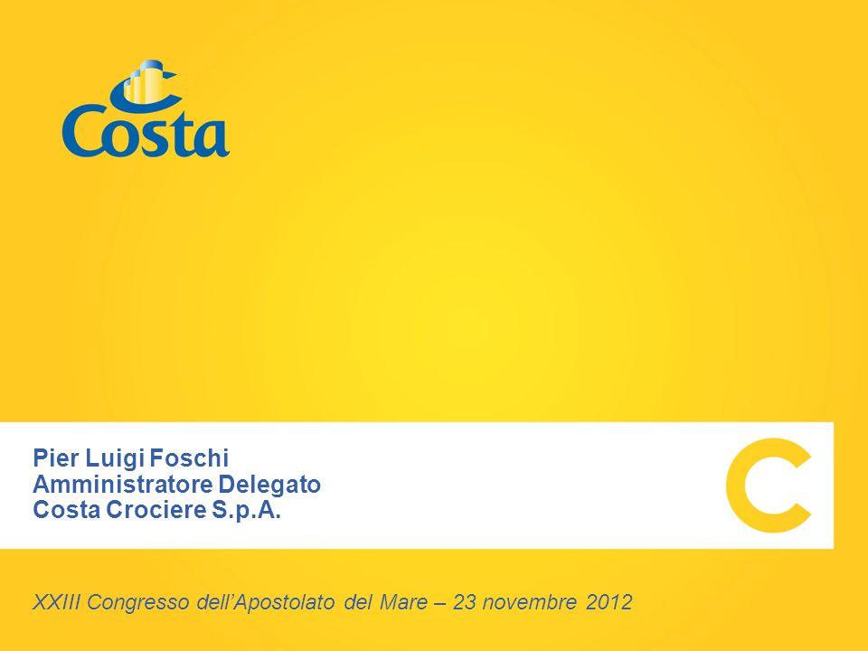 Costa Crociere S.p.A.: il 1° gruppo turistico Italia e 1a compagnia di navi da crociera in Europa