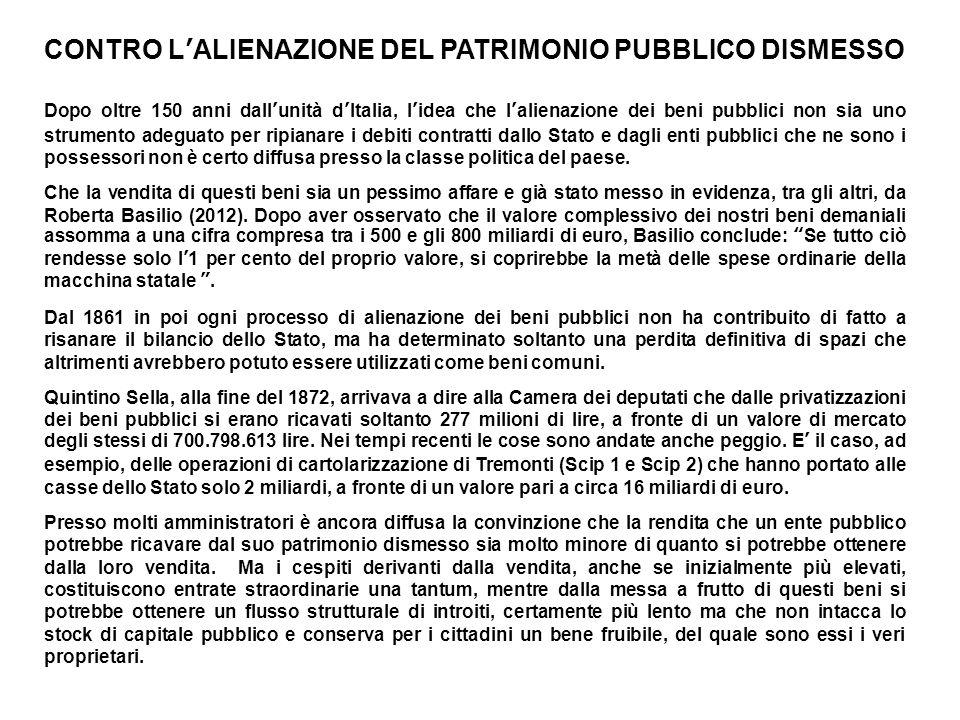 CONTRO L'ALIENAZIONE DEL PATRIMONIO PUBBLICO DISMESSO