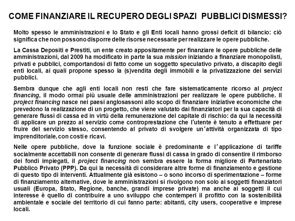 COME FINANZIARE IL RECUPERO DEGLI SPAZI PUBBLICI DISMESSI