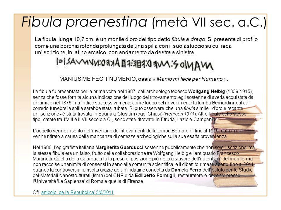 Fibula praenestina (metà VII sec. a.C.)