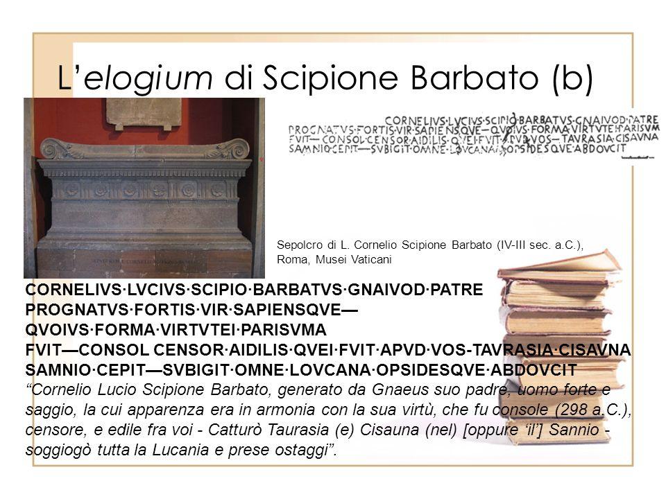 L'elogium di Scipione Barbato (b)