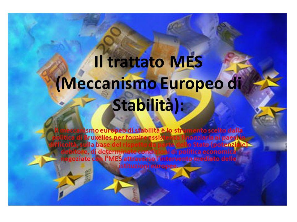 Il trattato MES (Meccanismo Europeo di Stabilità):
