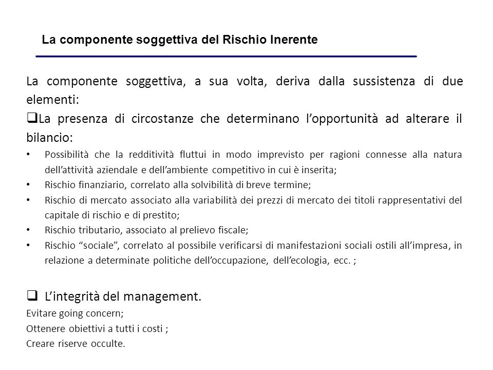 L'integrità del management.