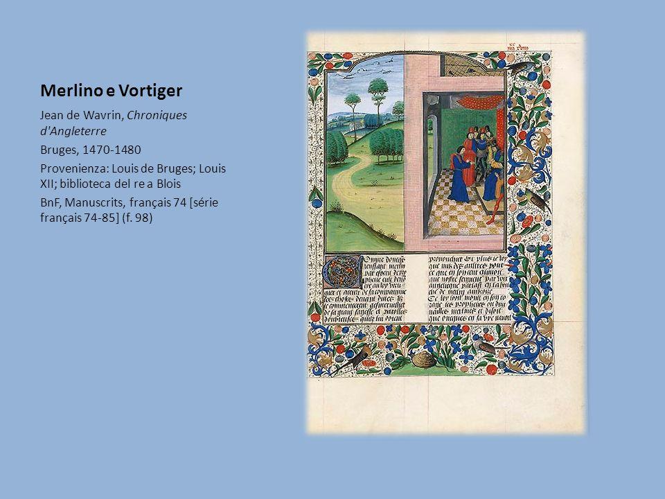 Merlino e Vortiger Jean de Wavrin, Chroniques d Angleterre