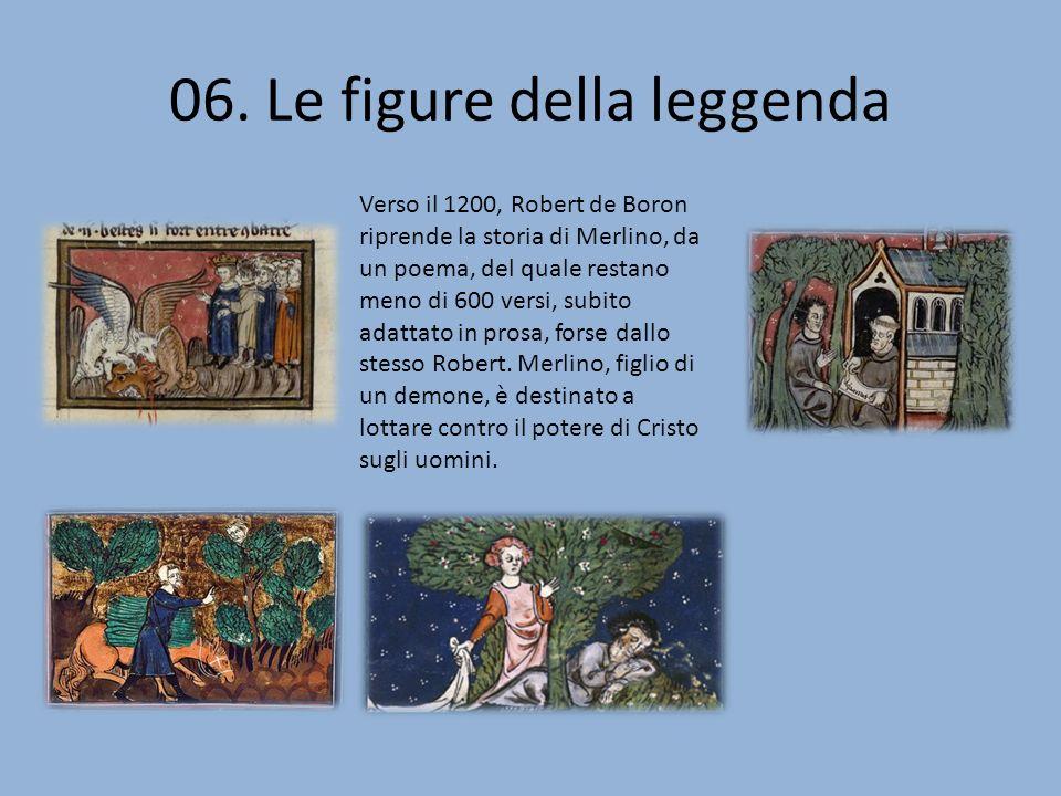 06. Le figure della leggenda