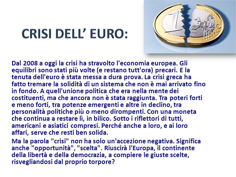CRISI DELL' EURO: