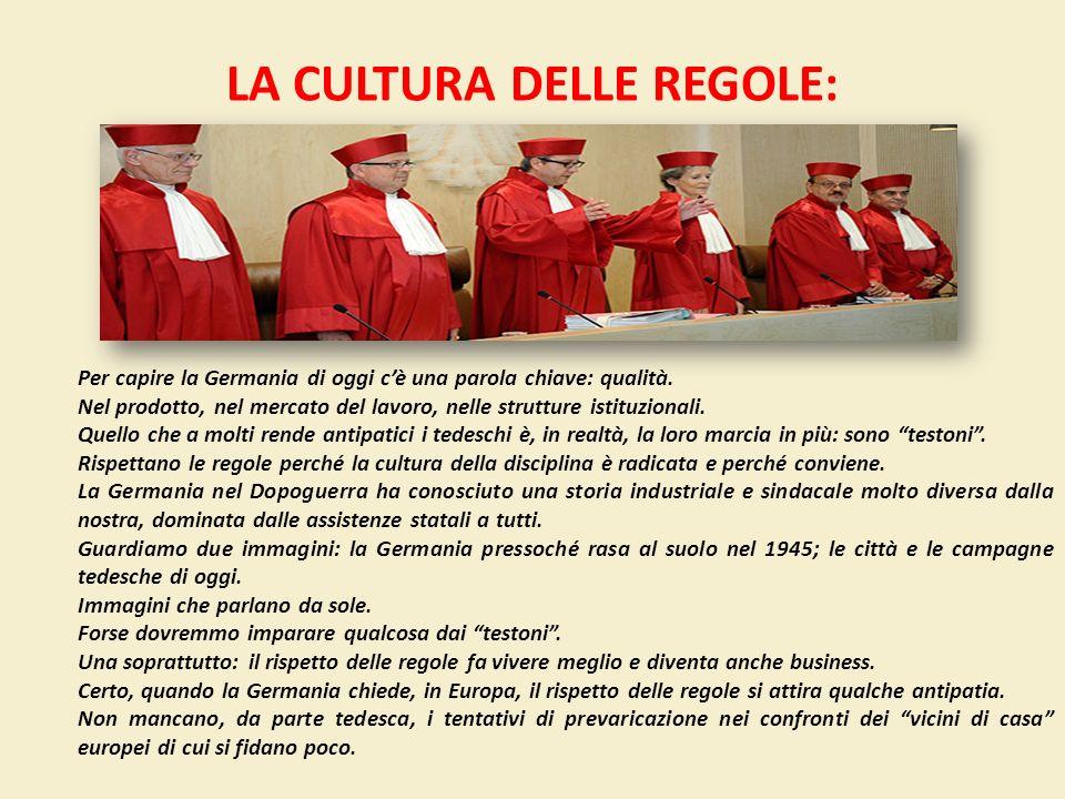 LA CULTURA DELLE REGOLE:
