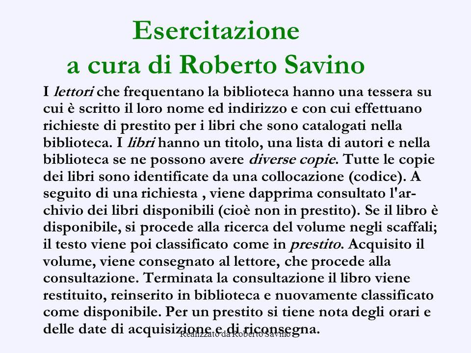 Esercitazione a cura di Roberto Savino