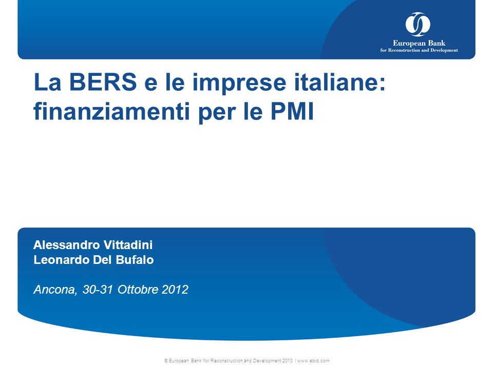 La BERS e le imprese italiane: finanziamenti per le PMI