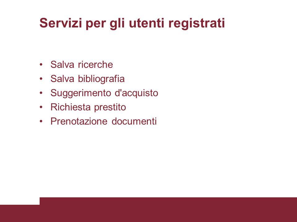 Servizi per gli utenti registrati