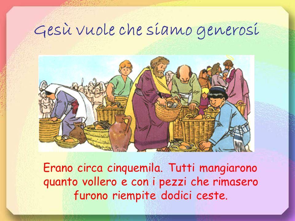 Gesù vuole che siamo generosi