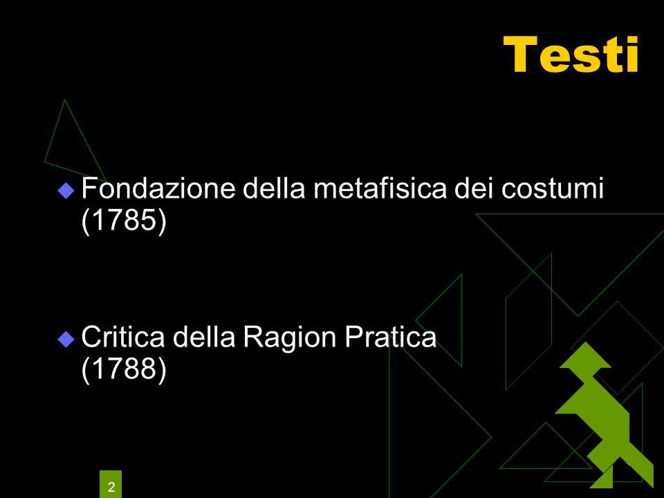Testi Fondazione della metafisica dei costumi (1785)