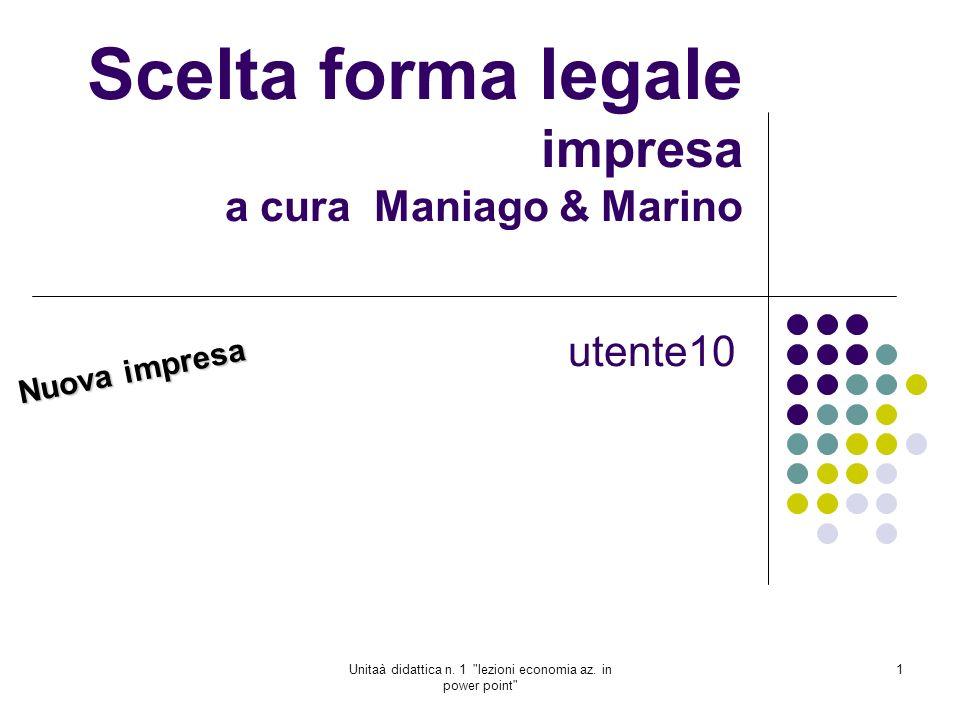 Scelta forma legale impresa a cura Maniago & Marino