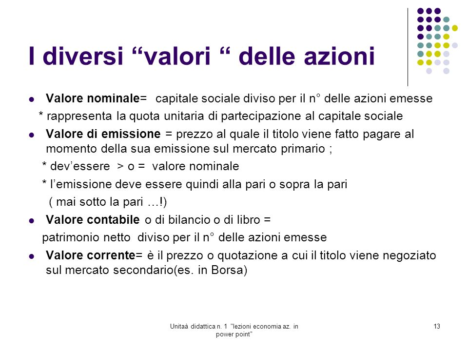 I diversi valori delle azioni