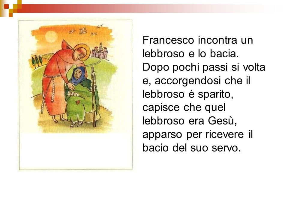 Francesco incontra un lebbroso e lo bacia