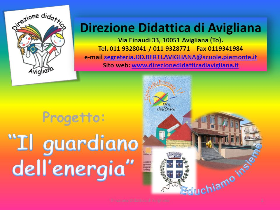 e-mail segreteria.DD.BERTI.AVIGLIANA@scuole.piemonte.it