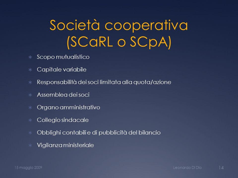 Società cooperativa (SCaRL o SCpA)