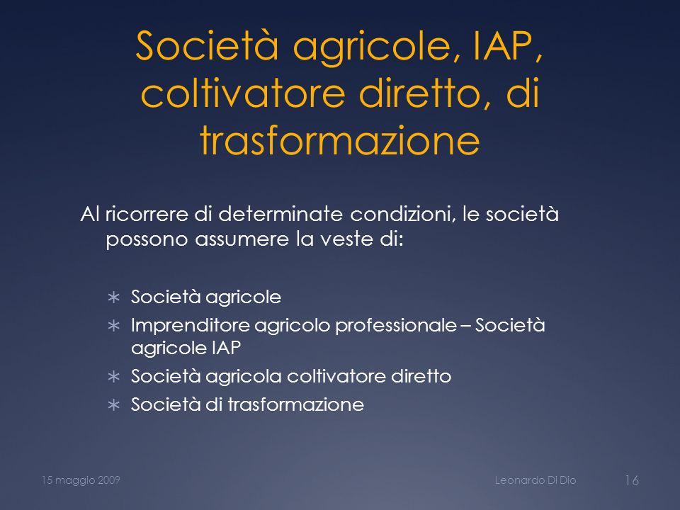 Società agricole, IAP, coltivatore diretto, di trasformazione