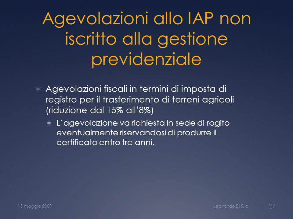 Agevolazioni allo IAP non iscritto alla gestione previdenziale