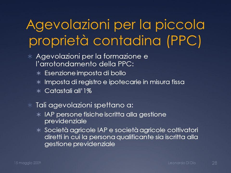 Agevolazioni per la piccola proprietà contadina (PPC)
