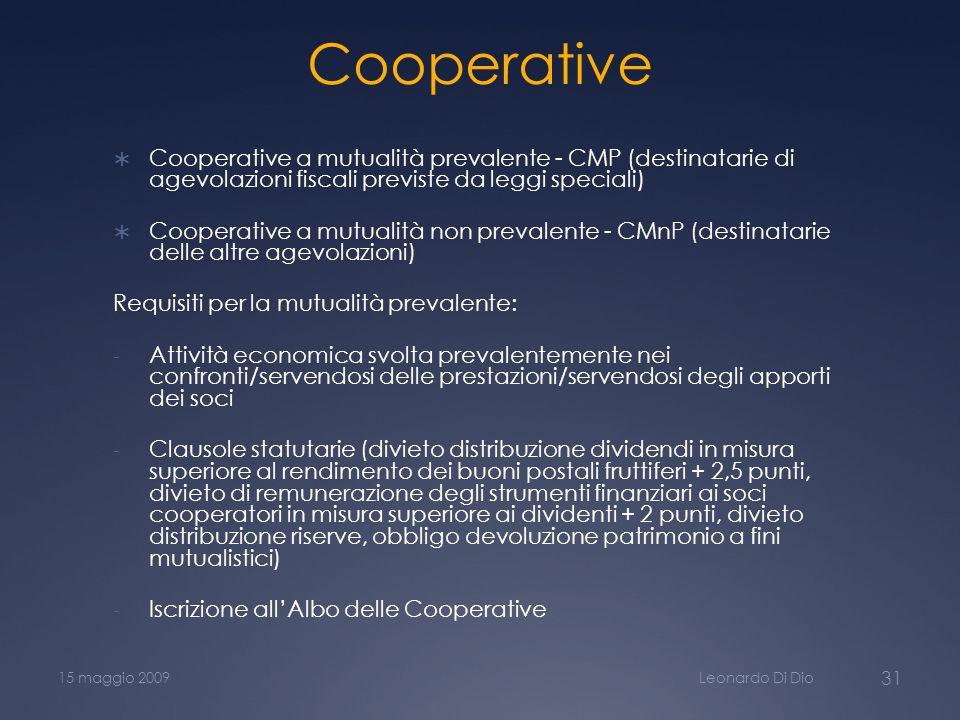 Cooperative Cooperative a mutualità prevalente - CMP (destinatarie di agevolazioni fiscali previste da leggi speciali)