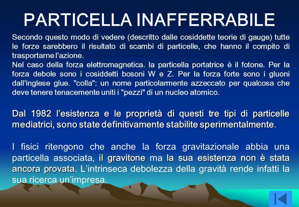 PARTICELLA INAFFERRABILE