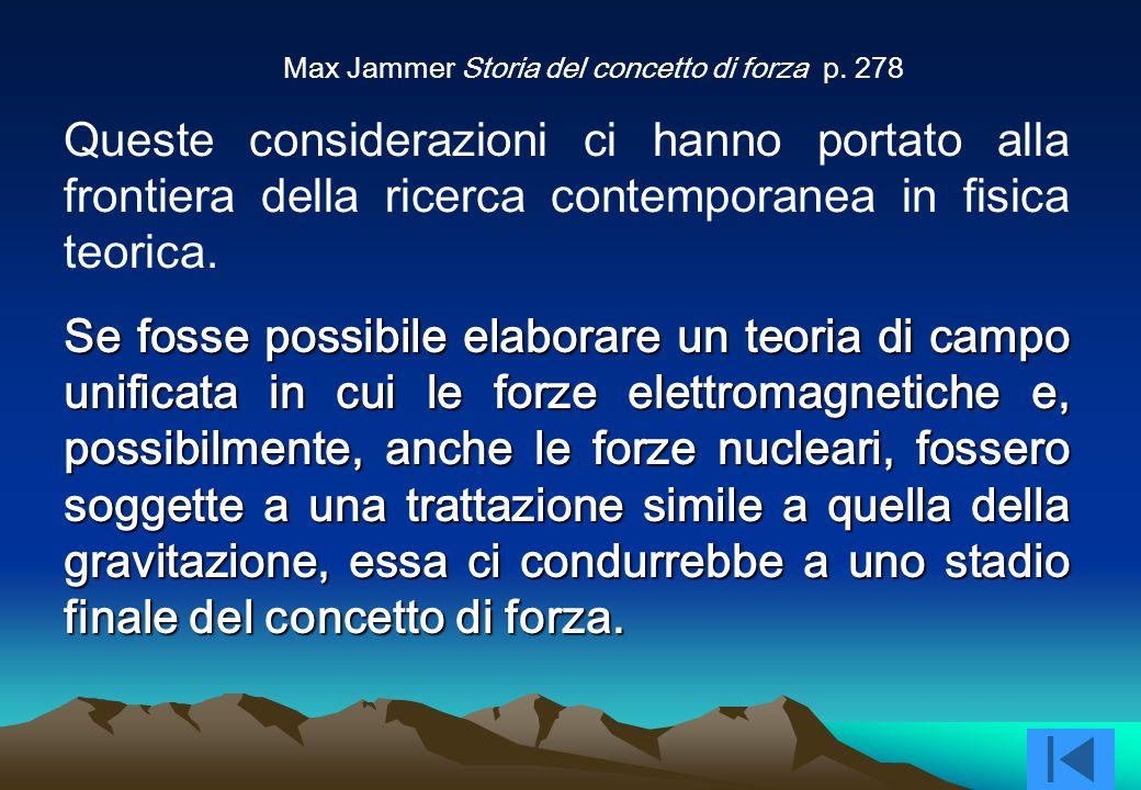 Max Jammer Storia del concetto di forza p. 278