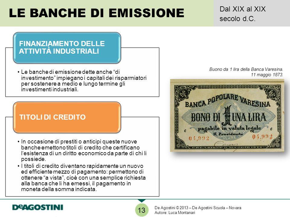 LE BANCHE DI EMISSIONE Dal XIX al XIX