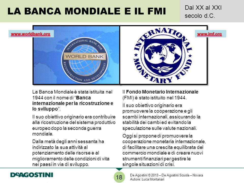 LA BANCA MONDIALE E IL FMI