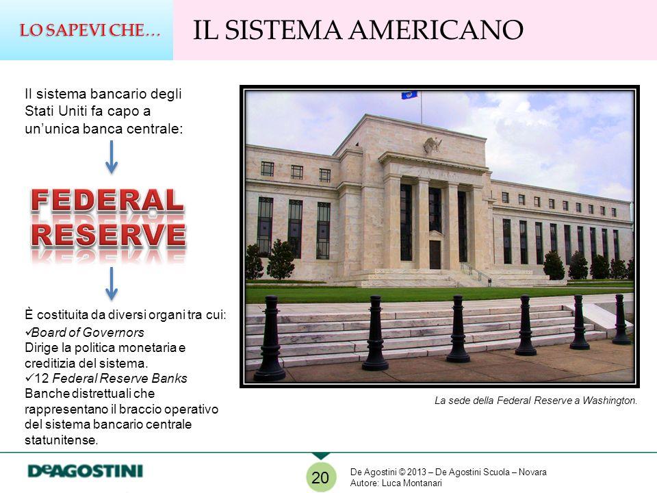 FEDERAL RESERVE IL SISTEMA AMERICANO LO SAPEVI CHE… 20