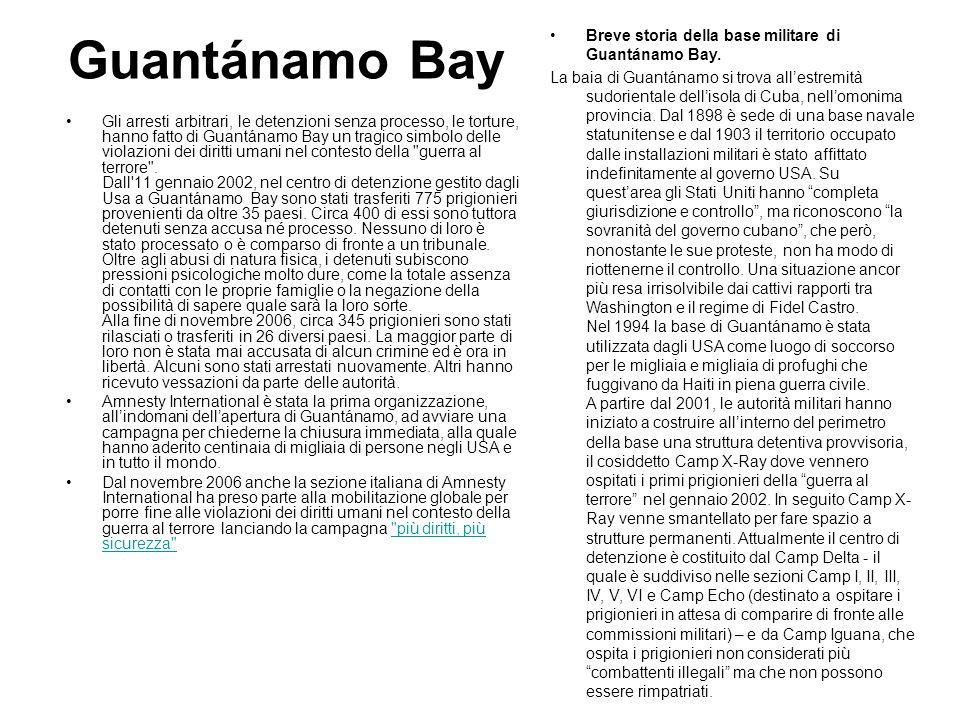 Guantánamo Bay Breve storia della base militare di Guantánamo Bay.