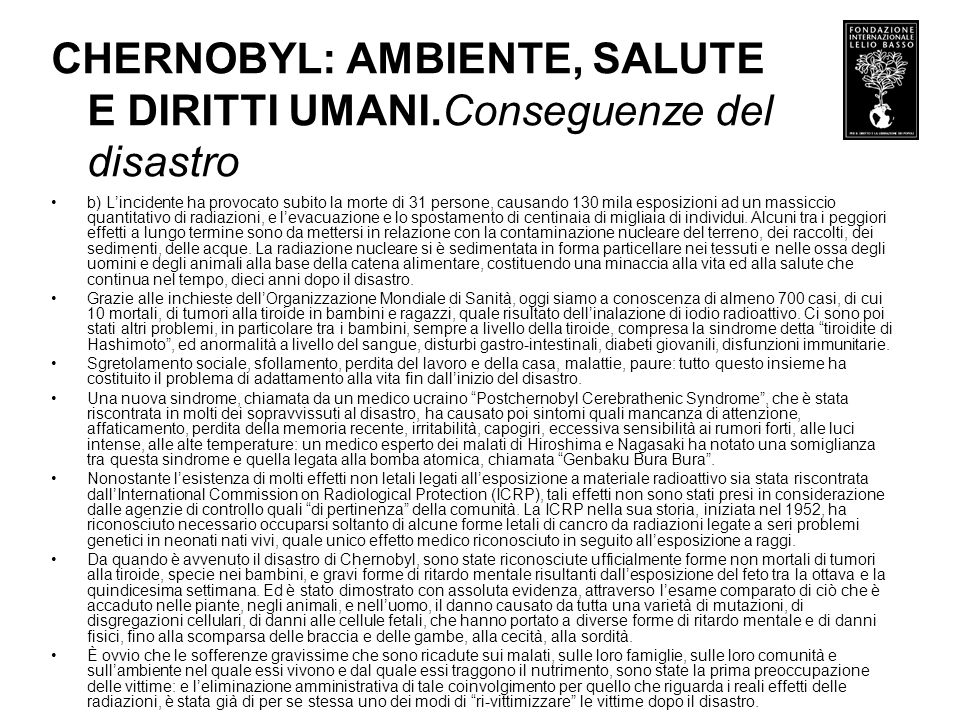 CHERNOBYL: AMBIENTE, SALUTE E DIRITTI UMANI.Conseguenze del disastro