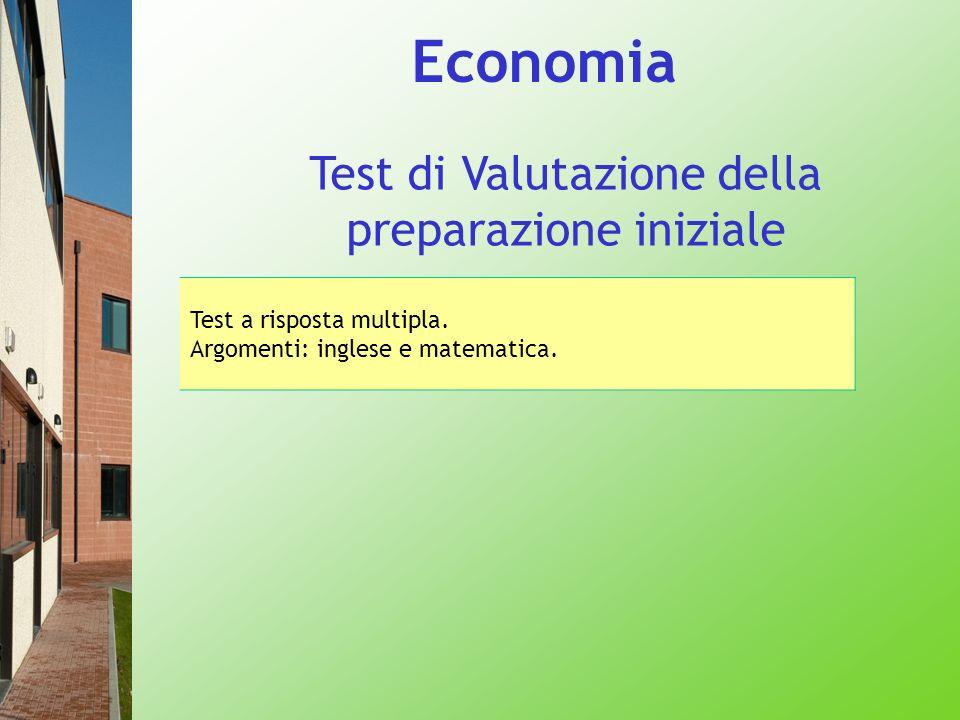 Economia Test di Valutazione della preparazione iniziale