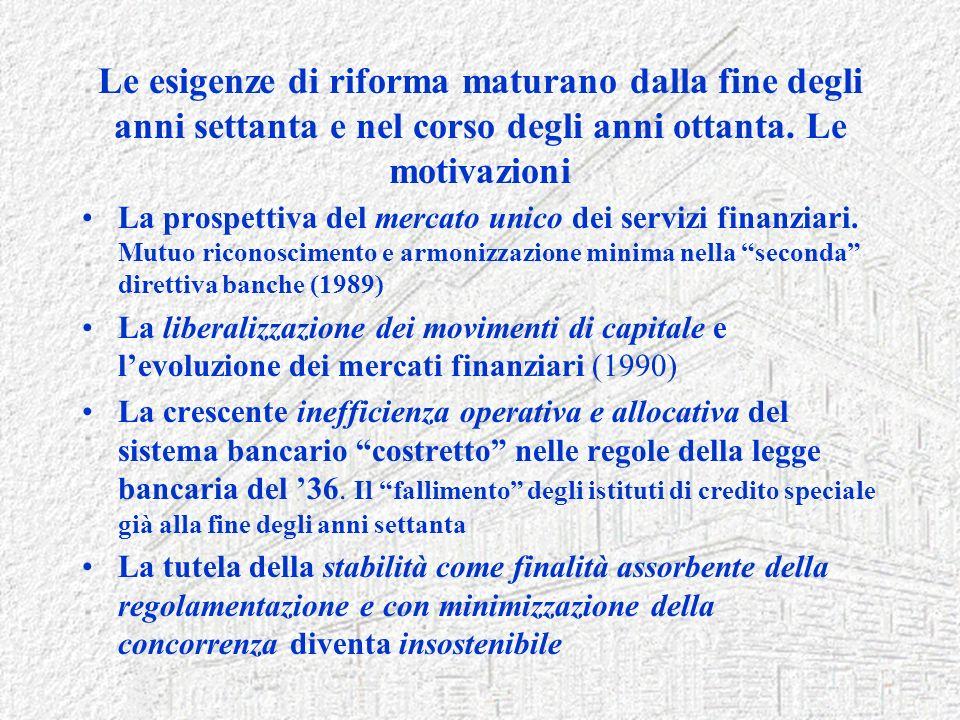Le esigenze di riforma maturano dalla fine degli anni settanta e nel corso degli anni ottanta. Le motivazioni