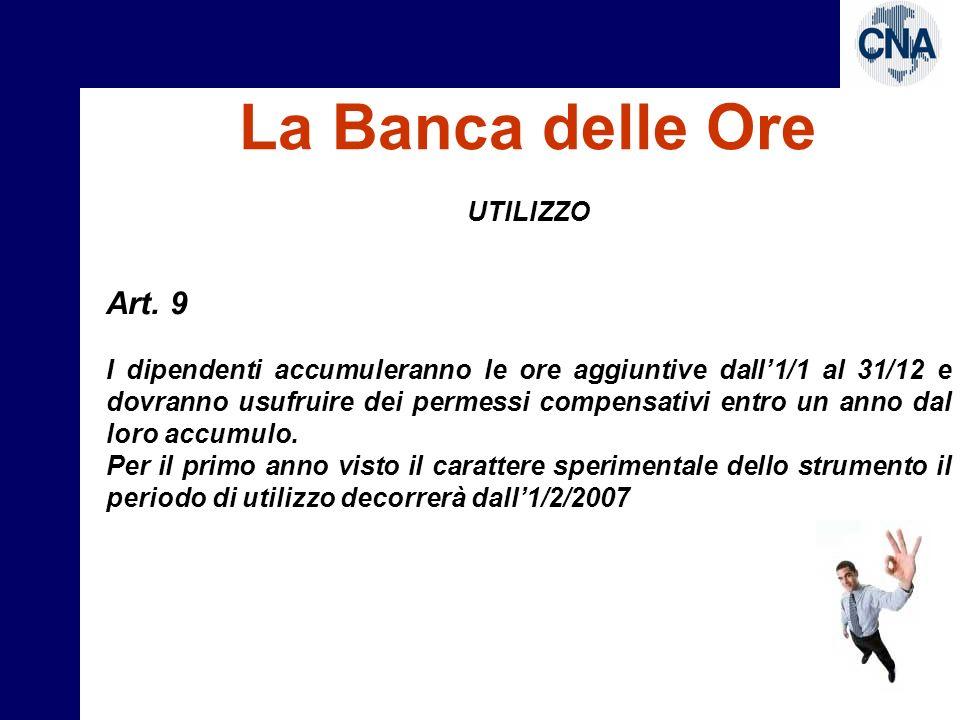 La Banca delle Ore Art. 9 UTILIZZO