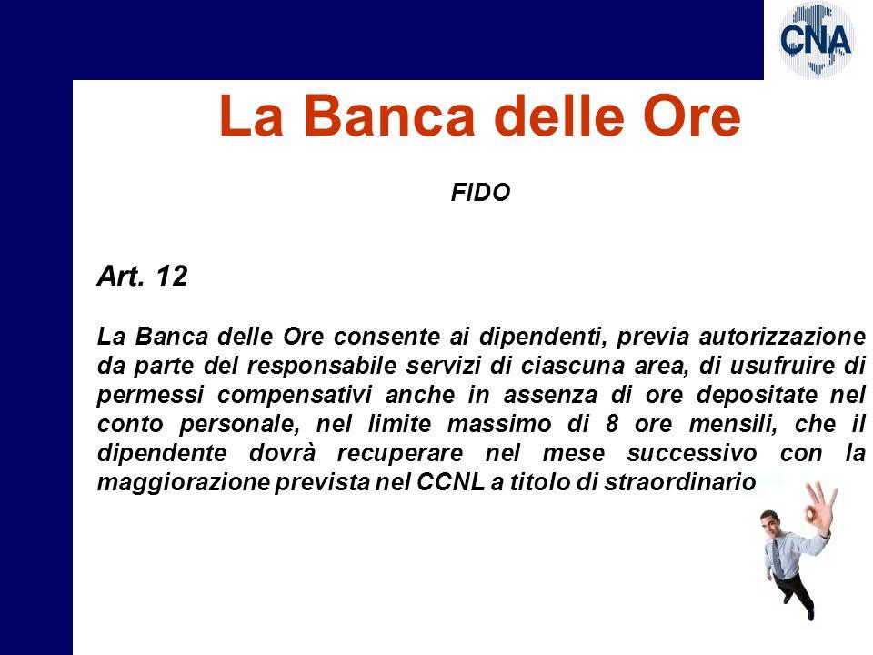 La Banca delle Ore Art. 12 FIDO
